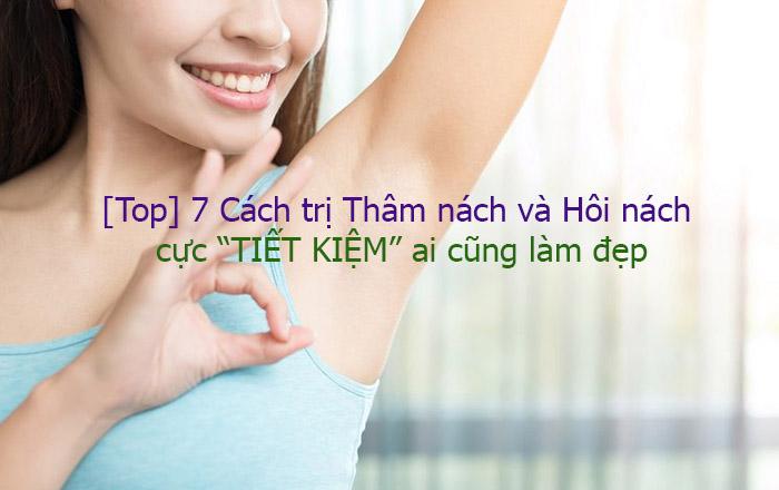 Hôi Nách, Thâm Nách Có Thể được Chữa Khỏi Nhanh C